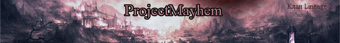 ProjectMayhem